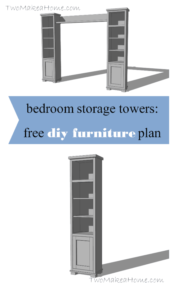 bedroom storage towers diy furniture plan two make a home